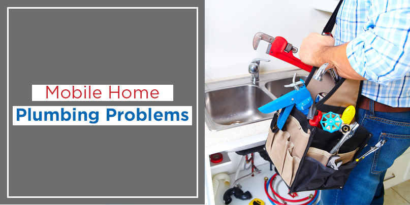 Mobile Home Plumbing Problems on