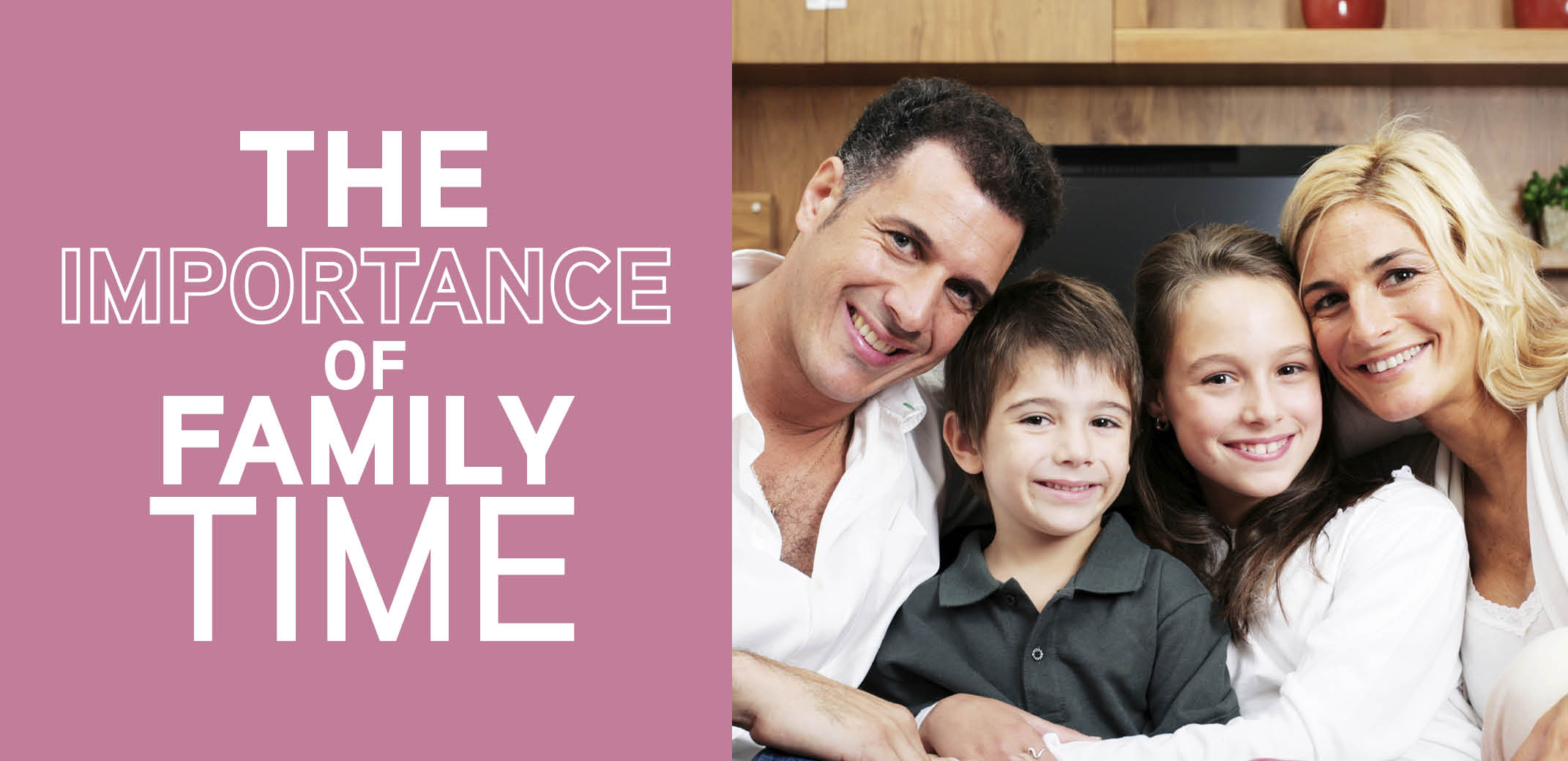 the importance of spending time with family