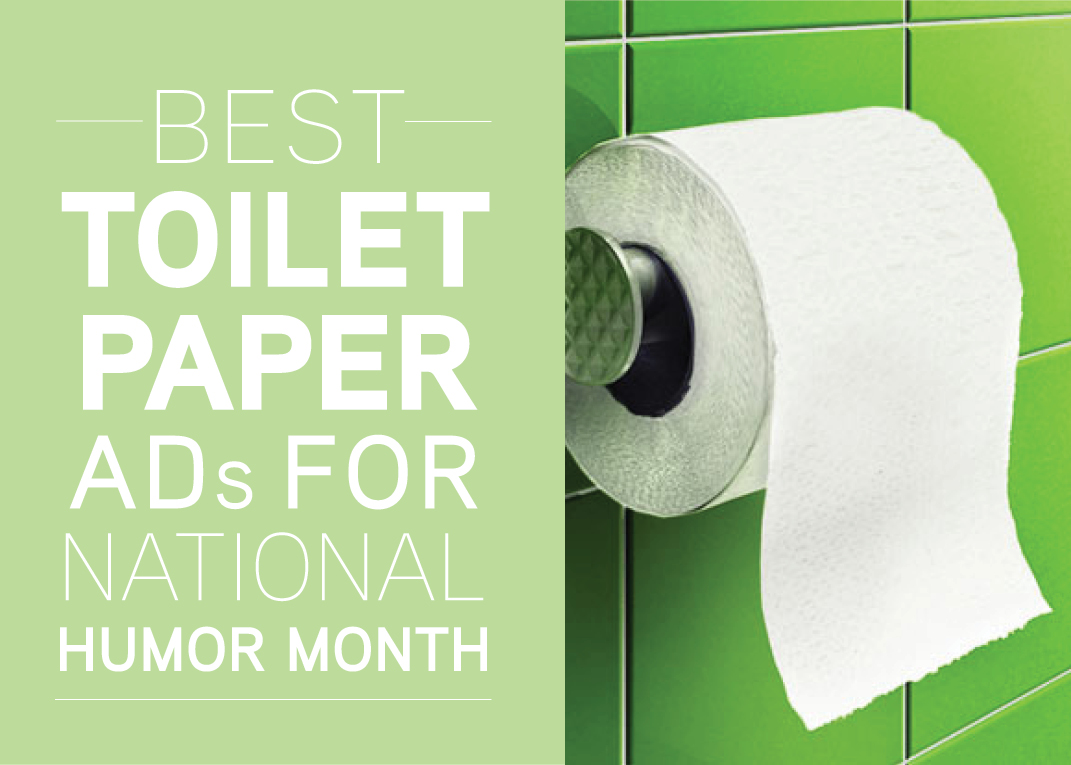 National Humor Month 8 Best Toilet Paper Ads Mr Rooter