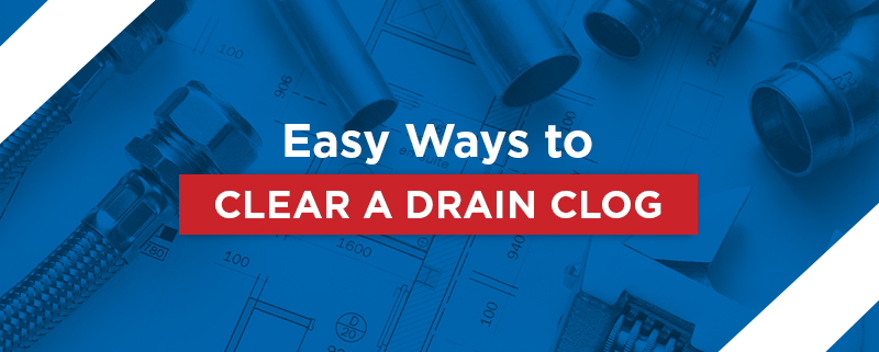 Easy Ways To Unclog Drains Clearing Clogged Drains