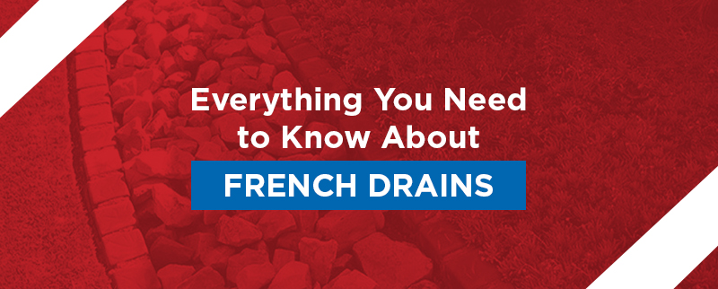 Everything You Need To Know About French Drains
