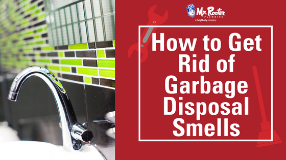 How To Get Rid Of Garbage Disposal Smells