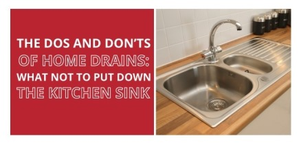 The Dos And Don Ts Of Home Drains What Not To Put Down