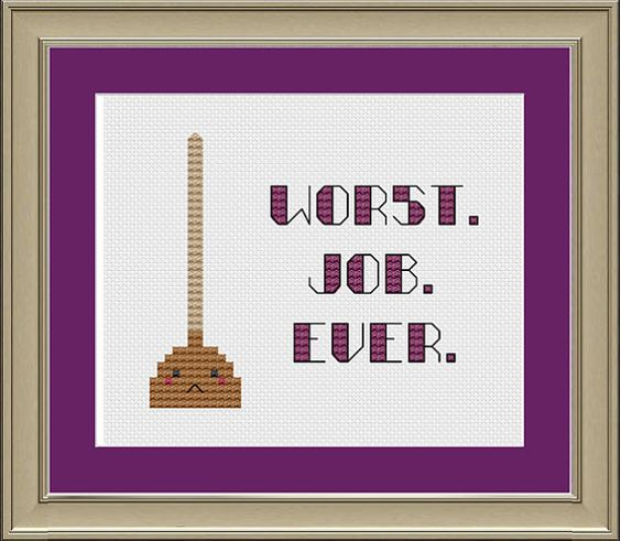 Worst job ever cross-stitch