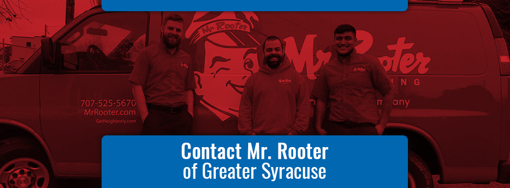 Mr. Rooter plumbers with text about contacting Mr. Rooter of Greater Syracuse