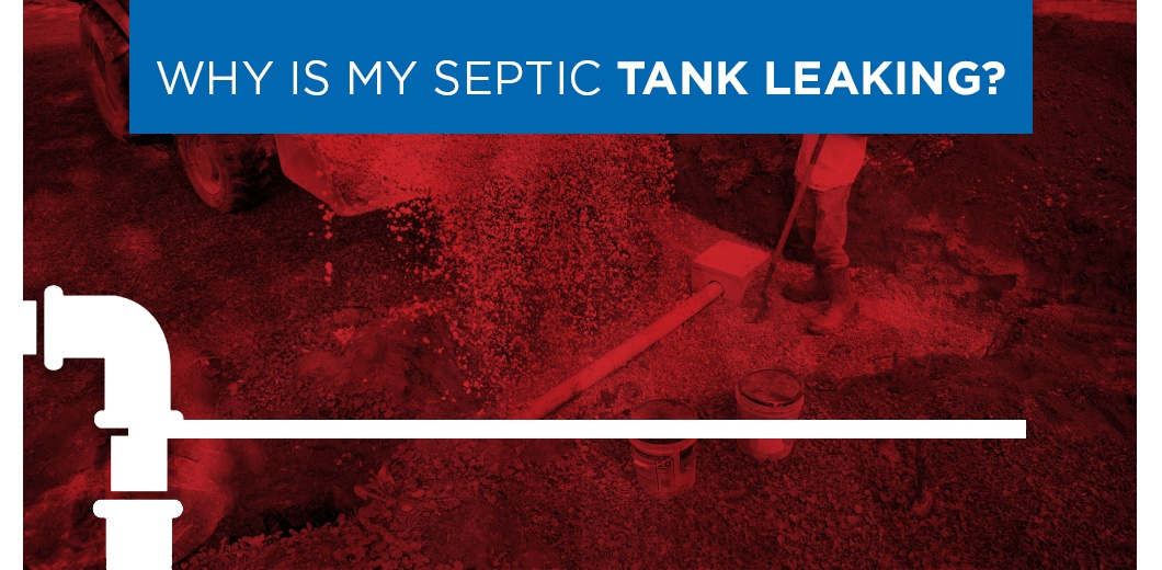 Septic system with text: Why is my septic tank leaking