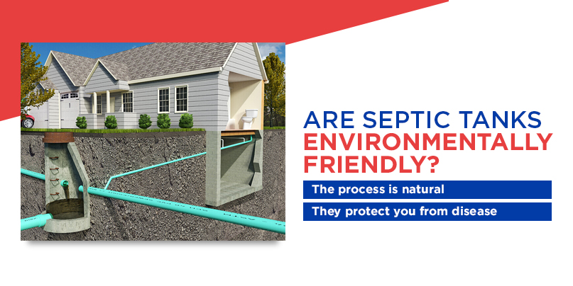 are septic tanks environmentally friendly