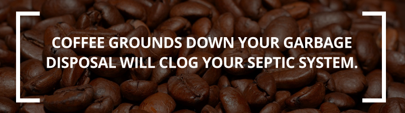 coffee grounds clog septic systems