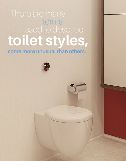 terms to describe toilet styles